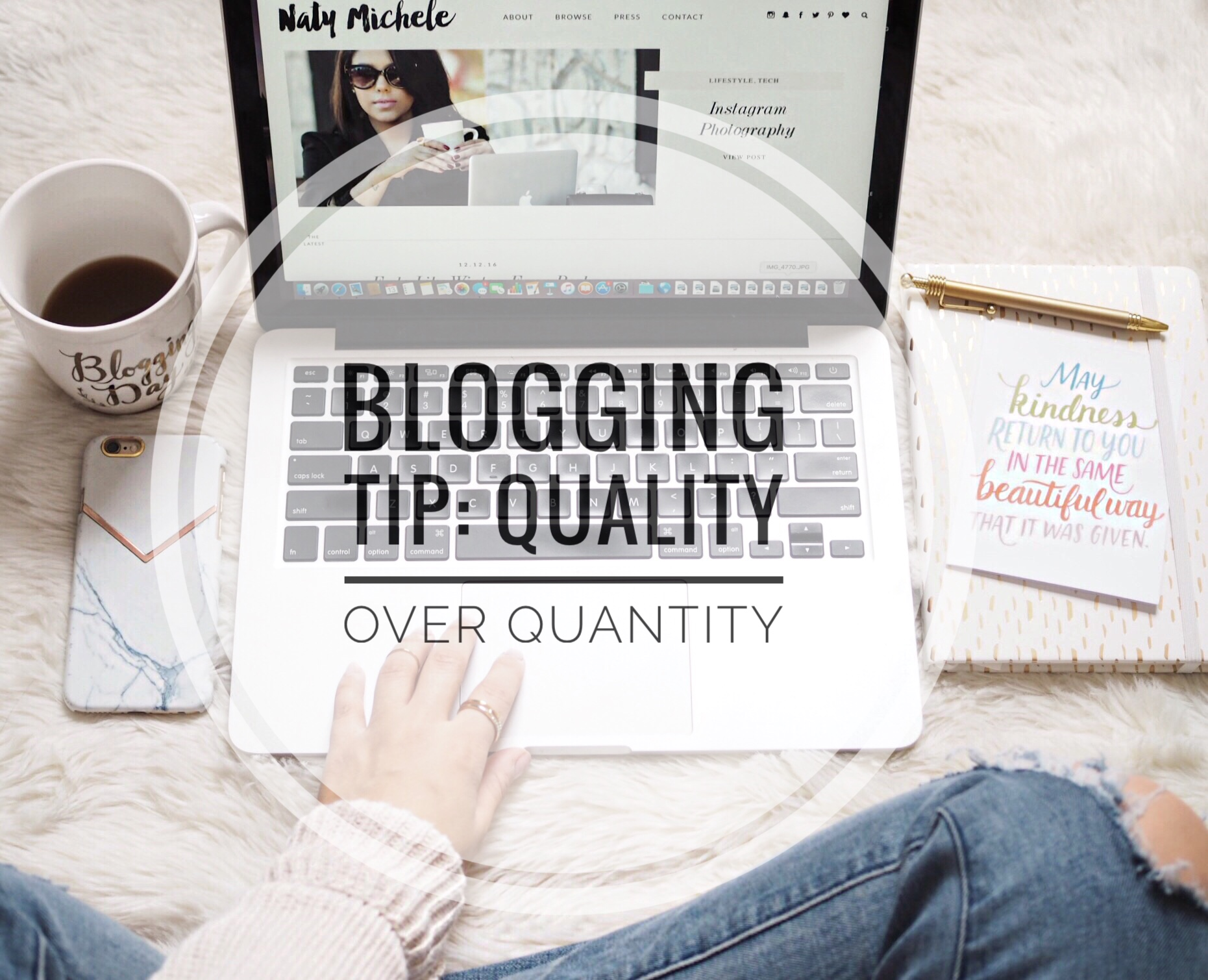 blogging tip-quality over quantity